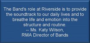 Director of Bands: Ms. Katy Wilson
