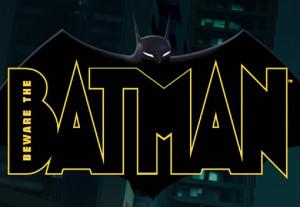 Beware the Batman (2013 - ) Quotes Vol 1