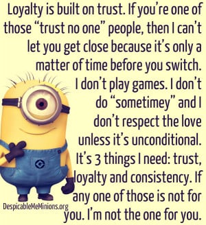 Minion-Qutoes-Loyalty-is-built-on-trust.jpg
