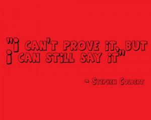 Stephen Colbert Quotes
