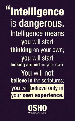 ... Quotes, Quotes Osho, Soul Affirmations, Osho Quotes, Intelligence Osho