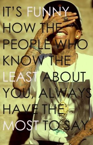 life, quotes, funny, sayings, wiz khalifa, true | Inspirational ...