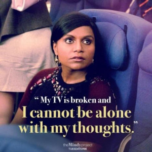 ... and Relatable Quotes from the Mindy Project to Brighten Your Day