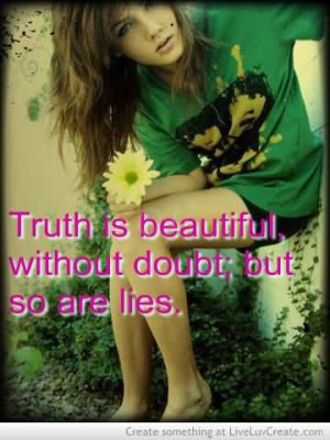 quotes about people spreading lies truth and lie moores tricky editing ...
