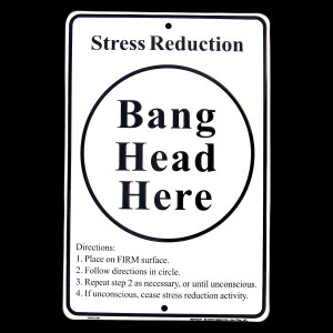 Stress Relief Tin Sign BANG HEAD HERE