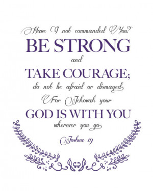 Bible Verse Joshua 1:9 Quote (Great for framing)