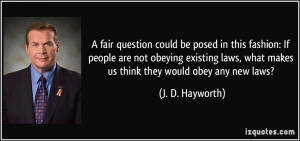 fair question could be posed in this fashion: If people are not ...