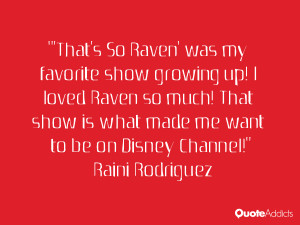 Raini Rodriguez Quotes