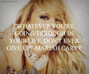 Mariah Carey Quotes Tumblr Mariah carey quotes.