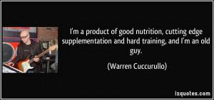 quote-i-m-a-product-of-good-nutrition-cutting-edge-supplementation-and ...