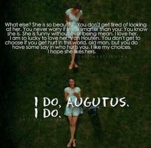 augustus waters, hazel grace, quote, tfios