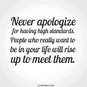 high standards life quotes quotes quote life wise advice wisdom life ...