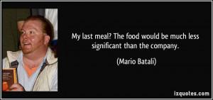 More Mario Batali Quotes