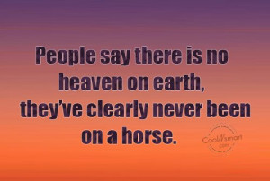 Equestrian Quotes And Sayings Horse quote: people say there