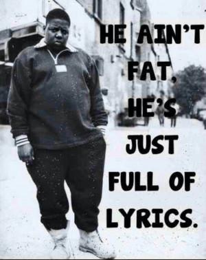 Biggie quotes, famous, celebrity, sayings, lyrics