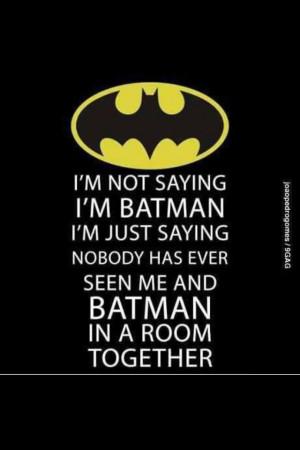 Batman Sayings
