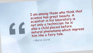 ... Am Among those Who think that Science has great beauty ~ Beauty Quote