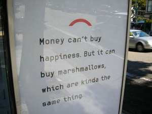 Funny Marshmallows Quotes Funny ad money cant buy