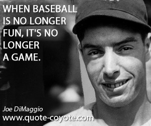 joe dimaggio quotes a person always doing his or her best becomes a ...