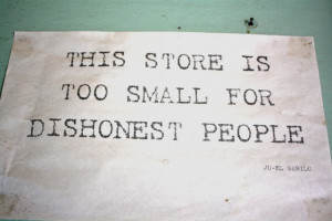 Dishonest People Quotes For dishonest people.