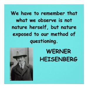 Werner Heisenberg quote Print