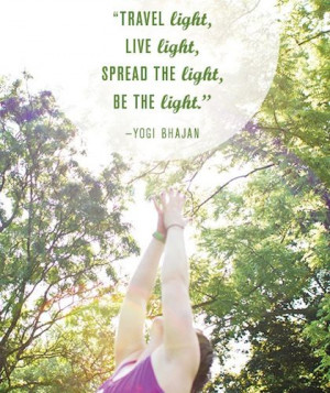 ... SPREAD THE light. BE THE light.