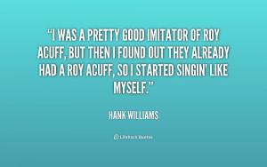 Hank Williams Life Quotes