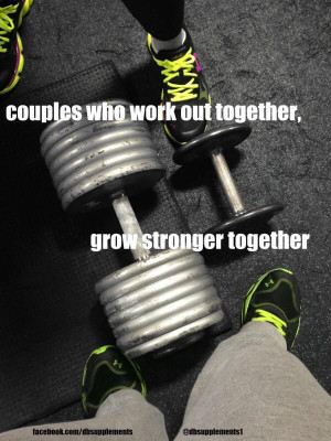 Couples Who Workout Together Quotes