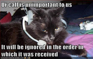 Rude Customers: Your Call Will Be Ignored