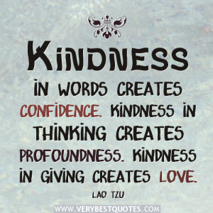 Kindness in giving creates love – Giving and kindness quotes