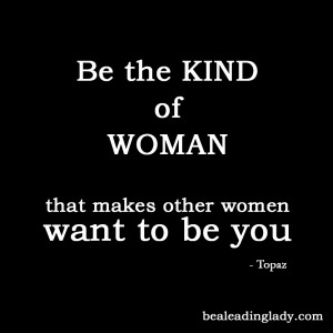 lead ing la dy n a woman who takes care of herself lives life to its ...