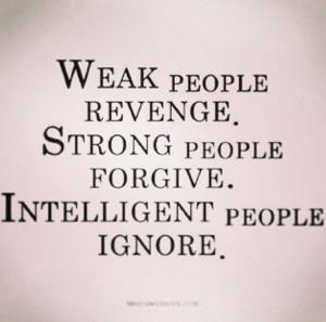 Weak Minded People Quotes Weak minded people seek