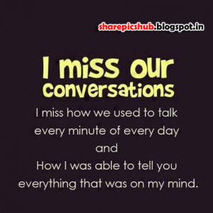 Very Emotional Missing You Quotes With Image | I Miss Our ...