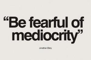 quotes,fear,mediocrity,quote,sad,text,design ...