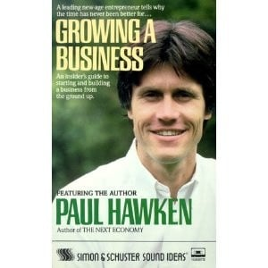 Growing a Business: Paul Hawken