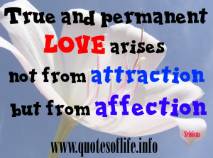 ... -not-from-attraction-but-from-affection-Srinivas-Balla-love-quote.jpg