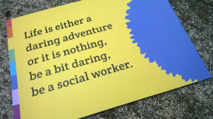 Six quotes to stir your passion for social work