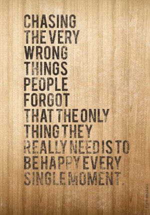 Chasing the very wrong things people forgot that the only thing they ...