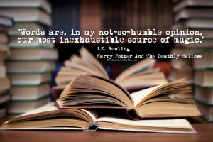 Rowling will always be one of my literary heroes. Harry Potter ...