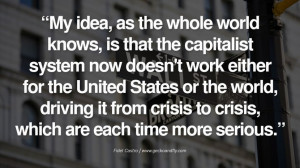... more serious. - Fidel Castro Quotes by Fidel Castro and Che Guevara