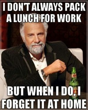 Dos Equis man is free for lunch today.