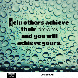 quotes about success with pictures for fb - Les Brown - Help others ...