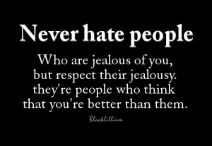 Quotes Never Hate People