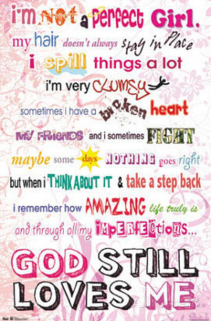 www allposters com sp i m not a perfect girl god still loves me ...