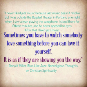 Blue Like Jazz Donald Miller Quote