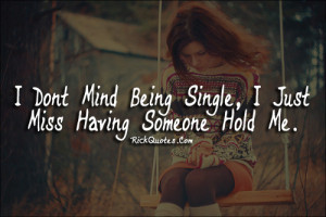 ... Quotes | Don't Mind Being Single Life Quotes | Don't Mind Being Single