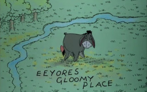 via theshrimp)Eeyore's Gloomy Place.Or as I call it, my bedroom.Ag