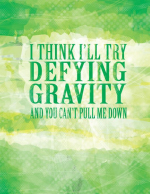 Wicked defying gravity quote poster by studiomarshallarts on Etsy, $5 ...