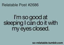 ... true sleep jokes joke sleeping teen quotes relatable so relatable