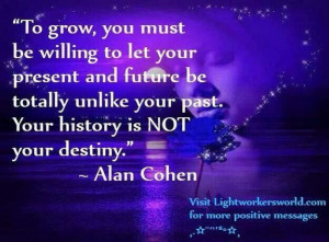 Your history is NOT your destiny!!
